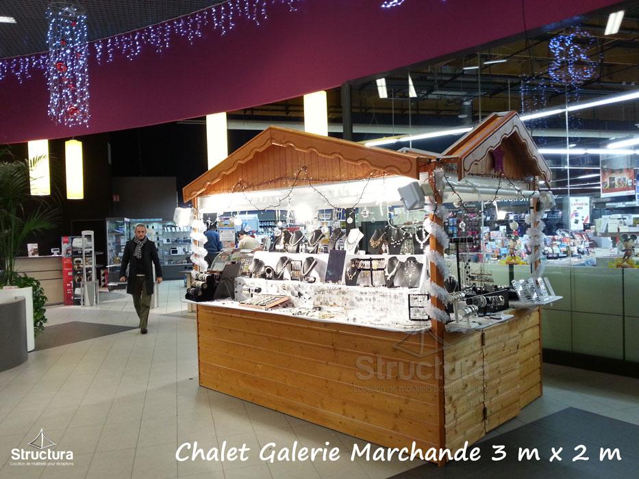 Chalets galerie marchande for Marche interieur