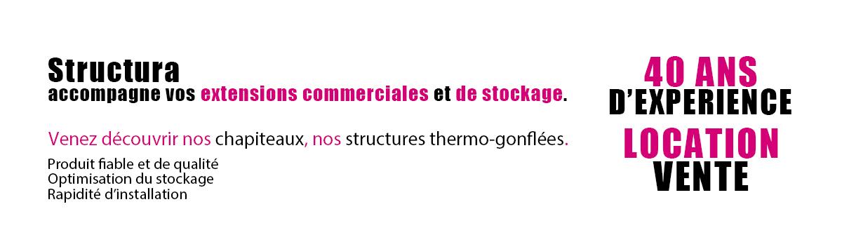 Structura accompagne vos extensions commerciales et de stockage.