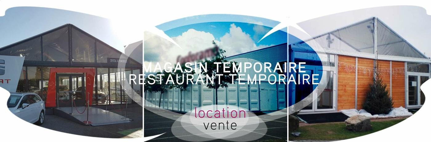 Le magasin et le restaurant temporaire | Location & Vente